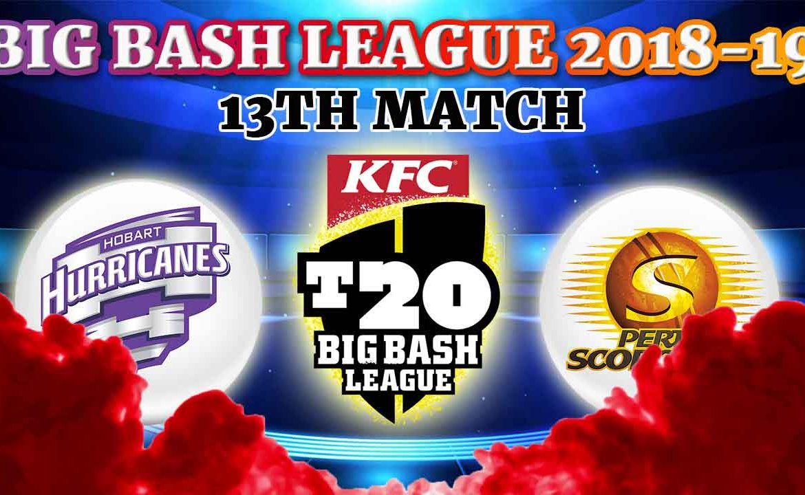 Hobart Hurricanes vs Perth Scorchers