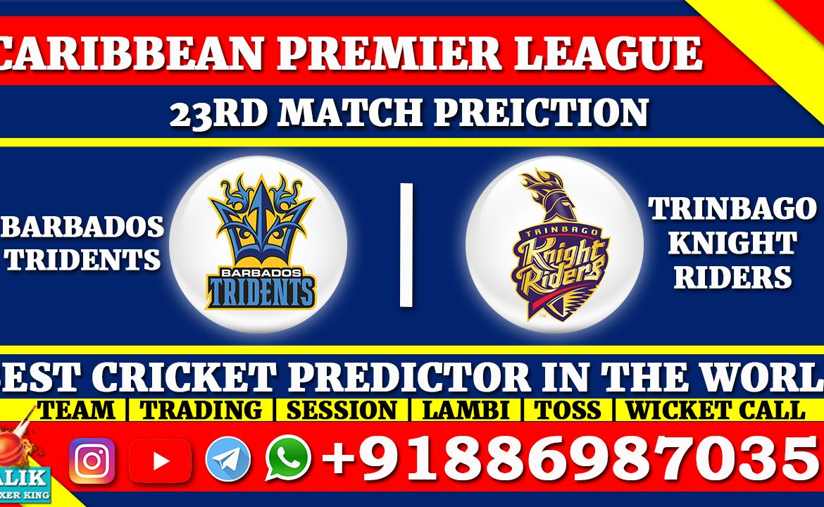 Barbados Tridents vs Trinbago Knight Riders
